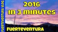 Fuerteventura – 2016 in 3 minutes