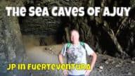 The Caves of Ajuy, Fuerteventura – Las Cuevas de Ajuy