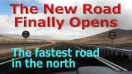 The New Road Finally Opens – Fastest Road in the North