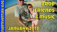 Fuerteventura Vlog January 2017 – Food, Friends and Music