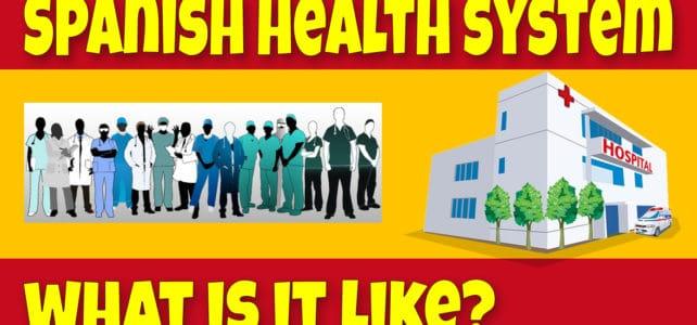 The Spanish Healthcare System – Living in Fuerteventura