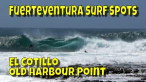 Fuerteventura Surf Spots: El Cotillo
