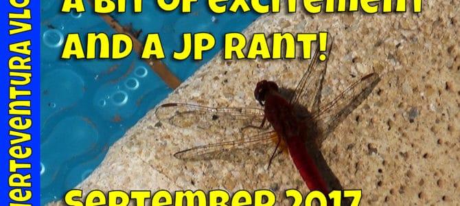 Fuerteventura Vlog September 2017 | A little excitement and a JP rant!